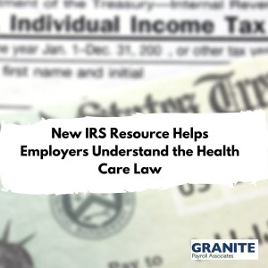 New IRS Resource Helps Employers Understand the Health Care Law