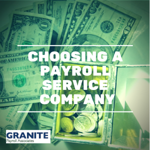 Choosing the Payroll Service That's Best for Your Company